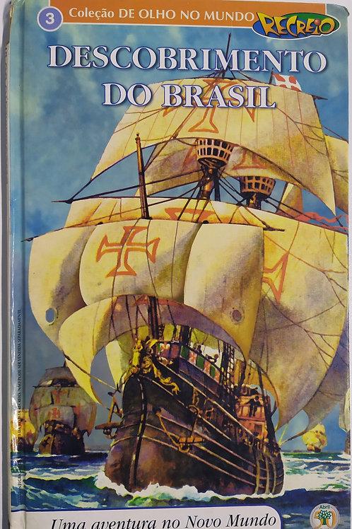 Coleção de Olho no Mundo DESCOBRIMENTO DO BRASIL