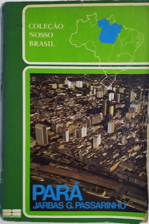 Coleção Nosso Brasil: ESTADO DO PARÁ