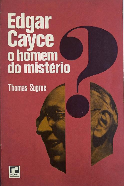 Edgar Cayce  o Homem do mistério