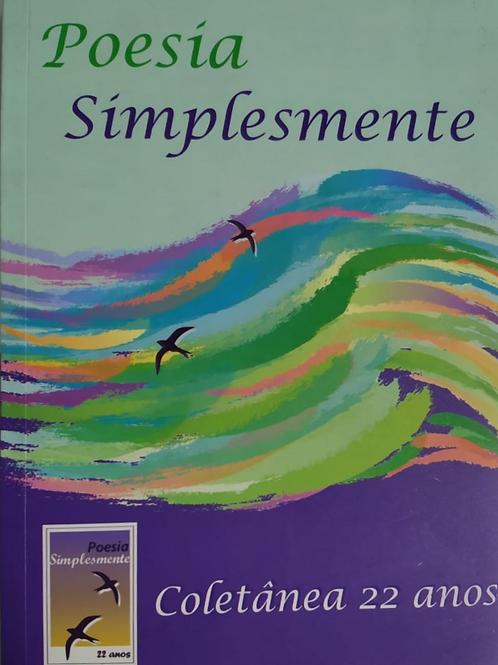 Poesia Simplesmente Coletânea 22 anos