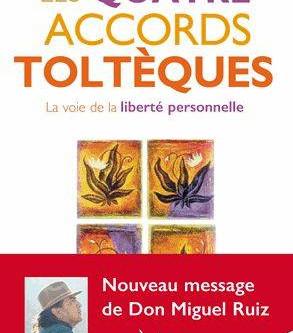 """Livre """"Les quatre accords toltèques"""" De Miguel Ruiz"""