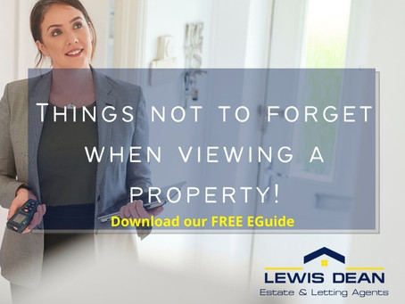 THINGS NOT TO FORGET WHEN VIEWING A POOLE PROPERTY