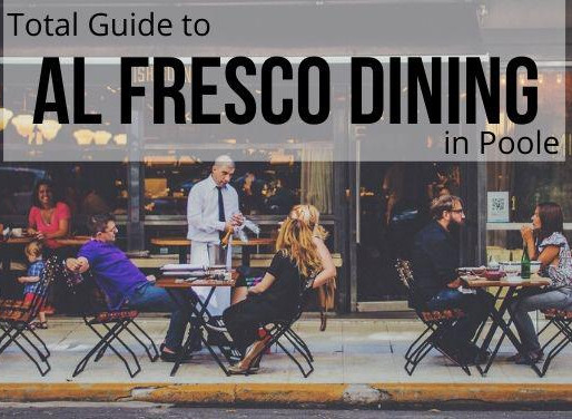 AL FRESCO DINING IN POOLE