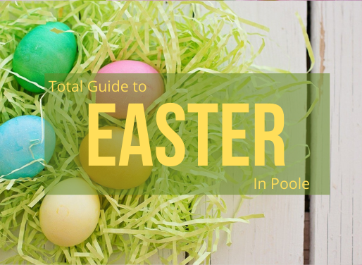 TOTAL POOLE'S GUIDE TO EASTER 2021 IN POOLE