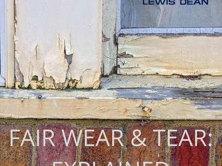 FAIR WEAR & TEAR: EXPLAINED