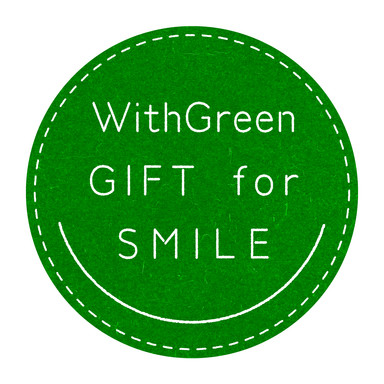 WithGreen GIFT for SMILE