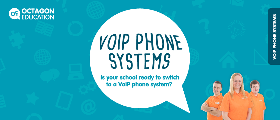 Is your school ready to switch to a VoIP phone system?