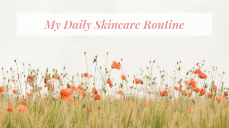 My 5 Step Skincare Routine using Toxic-Free Products