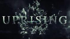 Uprising Trailer