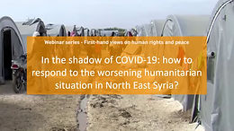 In the shadow of COVID19: how to respond to the worsening humanitarian situation in North East Syria