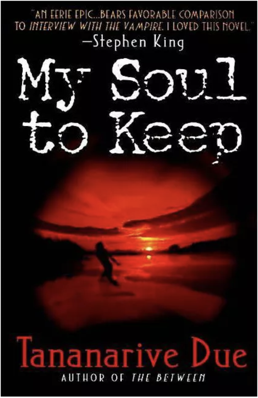My Soul to Keep, Tananarive Due