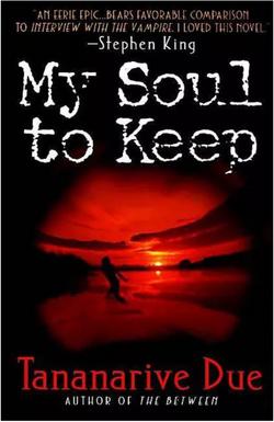 My Soul to Keep, Tananarive Due