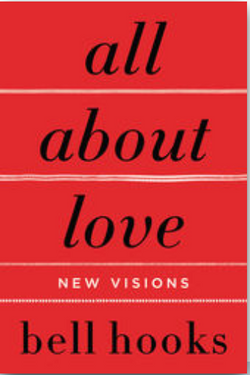 All About Love, bell hooks