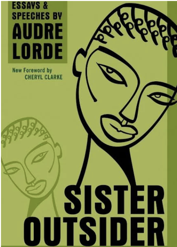 Sister Outsider, Audre Lorde