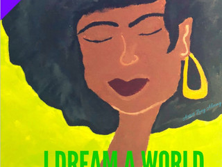 Please Join Us For A Revolutionary Summer's Production of I Dream a World: Portraits of Black Wo