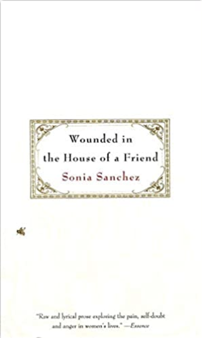 Wounded in the House of a Friend, Sonia Sanchez