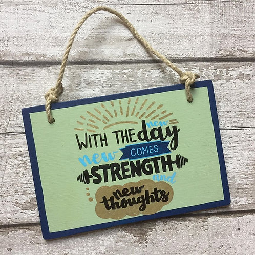 A5 wooden strength quote sign