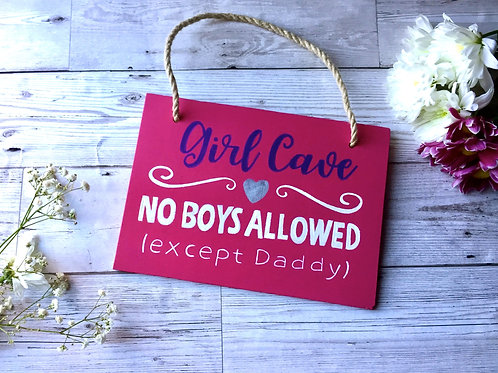 'Girl cave..' hanging sign