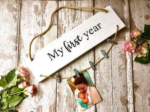 Rustic hanging nursery decor 'My First Year' photo holder