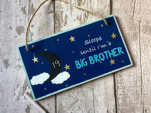 Big brother chalkboard countdown sign