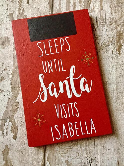 Personalised 'sleeps until Santa visits..' chalkboard sign