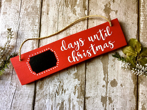 'Days until Christmas' count down chalk board hanging sign