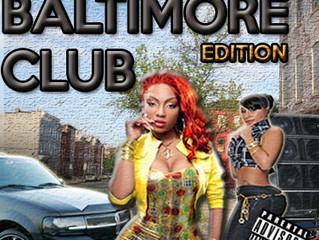 #TributeTuesday Mixdown: Baltimore Club Edition: 4-7-2015