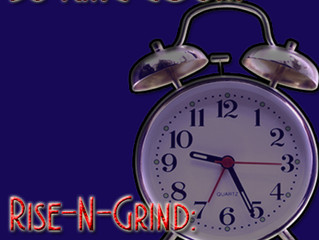 Rise-N-Grind: The Wake Up Mixdown: 3-31-2015