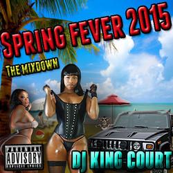 DJ King Court-Spring Fever 2015 Cover 4.jpg