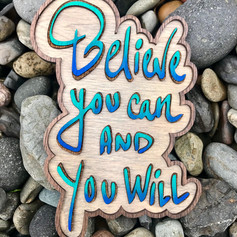 """""""Believe You Can"""""""