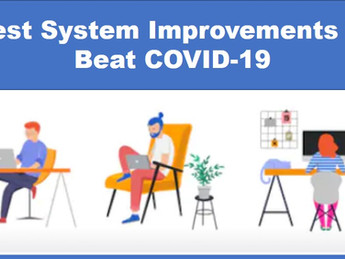 Best System Improvements to Beat COVID-19