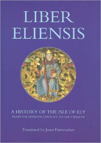 Liber Eliensis - A History of the Isle of Ely