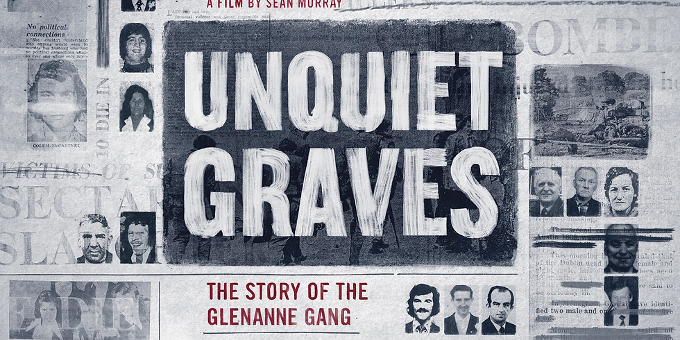 In Conversation with Sean Murray Director/Producer of Unquiet Graves