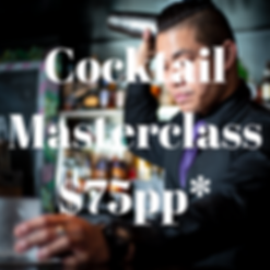 Cocktail Masterclass $75pp Poster and So