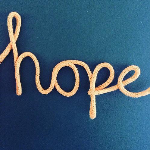 """""""Hope"""" rope word art"""