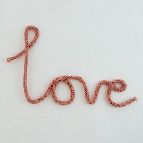 """Love"" rope word art"
