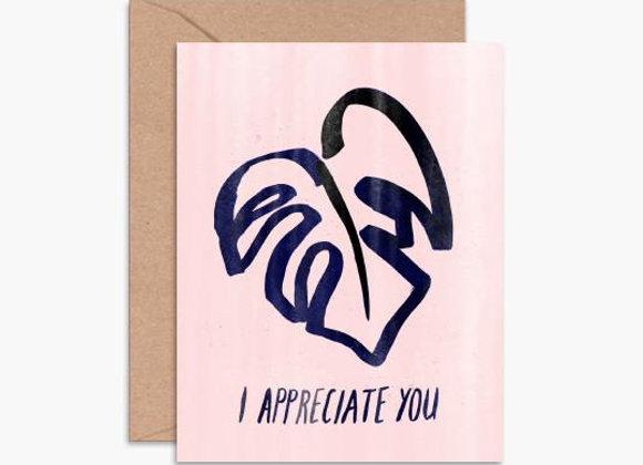I appreciate you Greeting Card