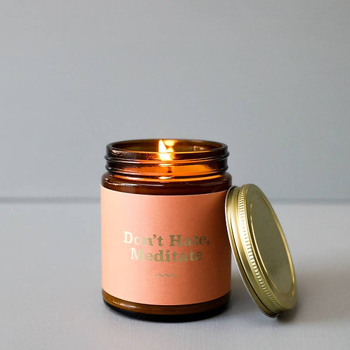 Don't Hate, Meditate Mantra Candle