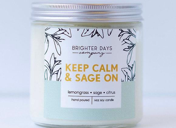 Keep Calm and Sage On