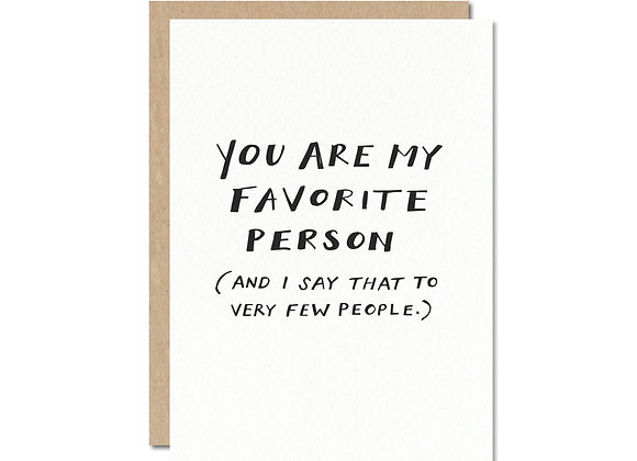 Favorite Person Greeting Card