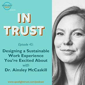 In Trust podcast - EP 45 - Dr Ainsley McCaskill - social image.jpg