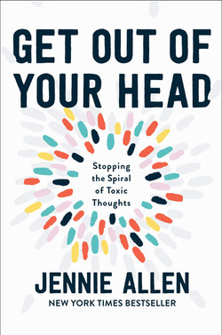 Get Out of Your Head: