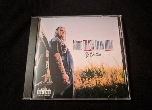 """More Trash Than Hick"" - Hard Copy CD"