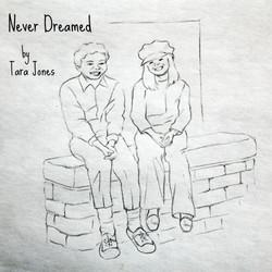 Never Dreamed