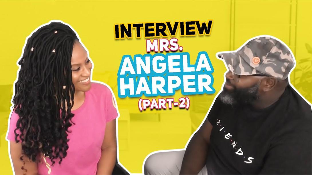 Mrs. Angela Harper Interview with Quentin Edmonds   Matters of The Mind dba Vaultage   Part - 2