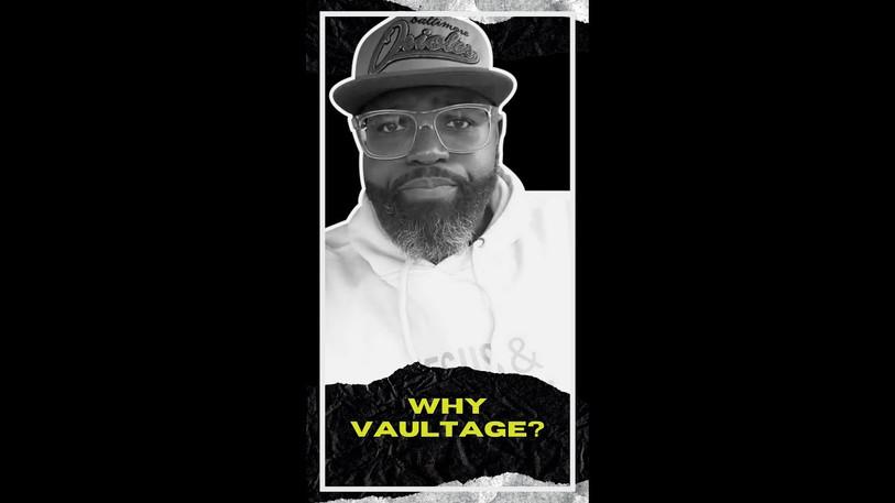 Why Vaultage   Matters of The Mind dba Vaultage   Quentin Edmonds