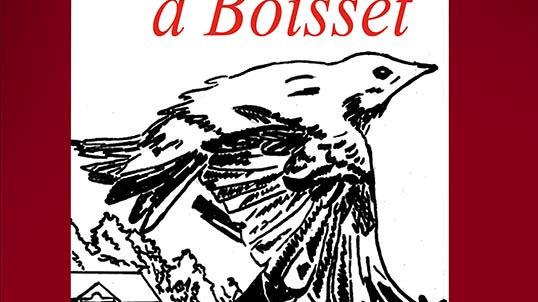 Oiseaux de sang à Boisset