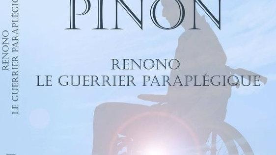 Renono, le guerrier paraplégique