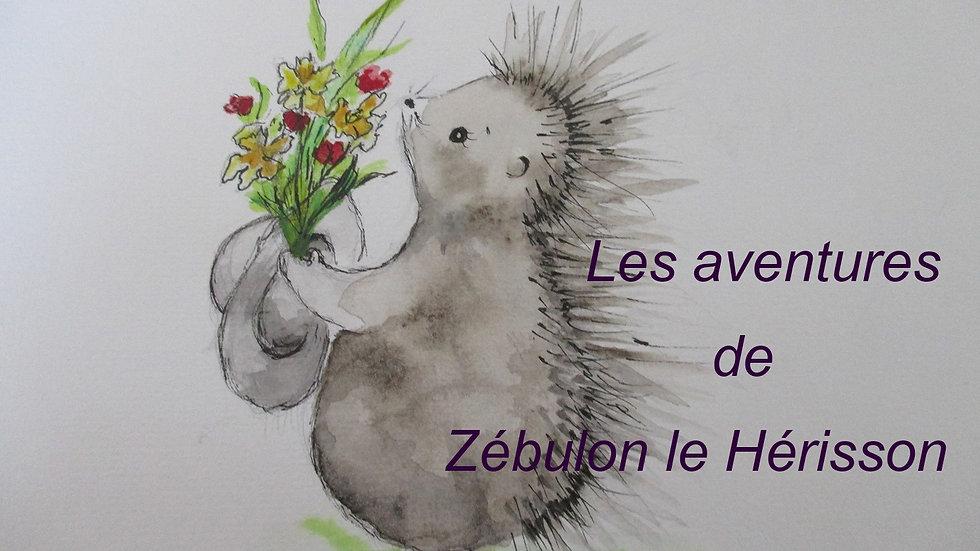 Les aventures de Zébulon le hérisson