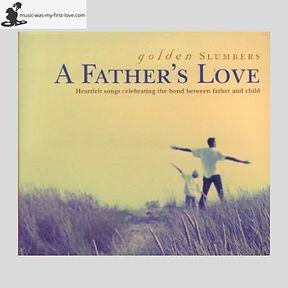 Sampler - Golden Slumbers - A Father's Love
